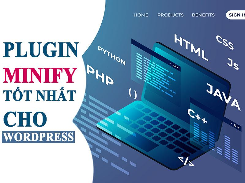 Các plugin Minify JS và CSS tốt nhất cho WordPress