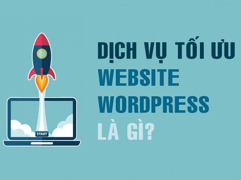 dịch vụ tối ưu website wordpress
