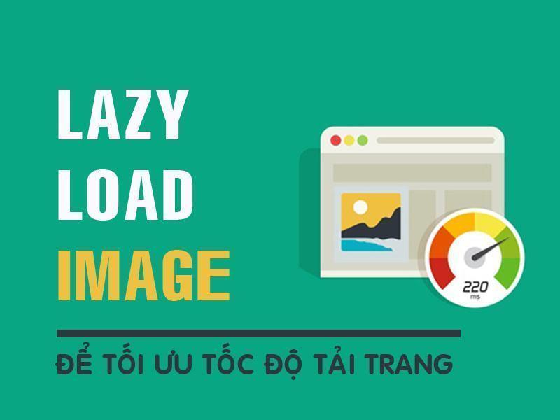 lazy load ảnh để tối ưu tốc độ tải trang wordpress