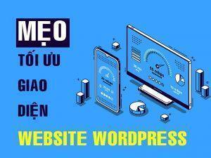 Mẹo tăng tốc website bằng cách tối ưu giao diện mobile wordpress