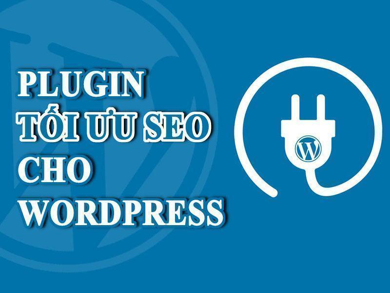 Plugin chuẩn SEO cho wordpress