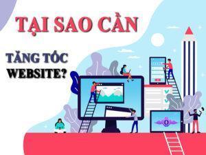 Tại Sao Phải Tăng Tốc Website