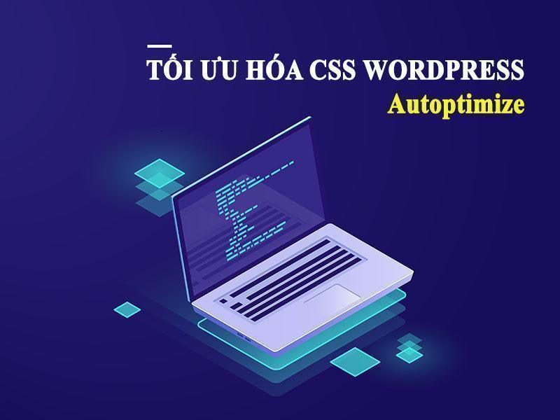 tối ưu css để tăng tốc website wordpress