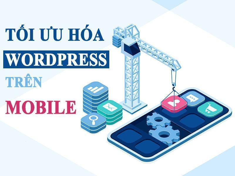tối ưu hóa wordpress trên mobile