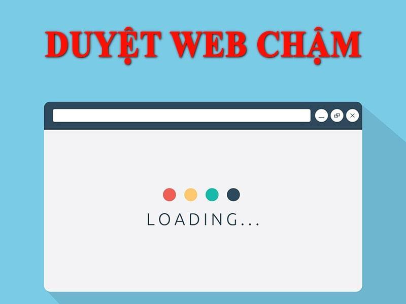 Duyệt web chậm - 5 lỗi hàng đầu cần phải kiểm tra