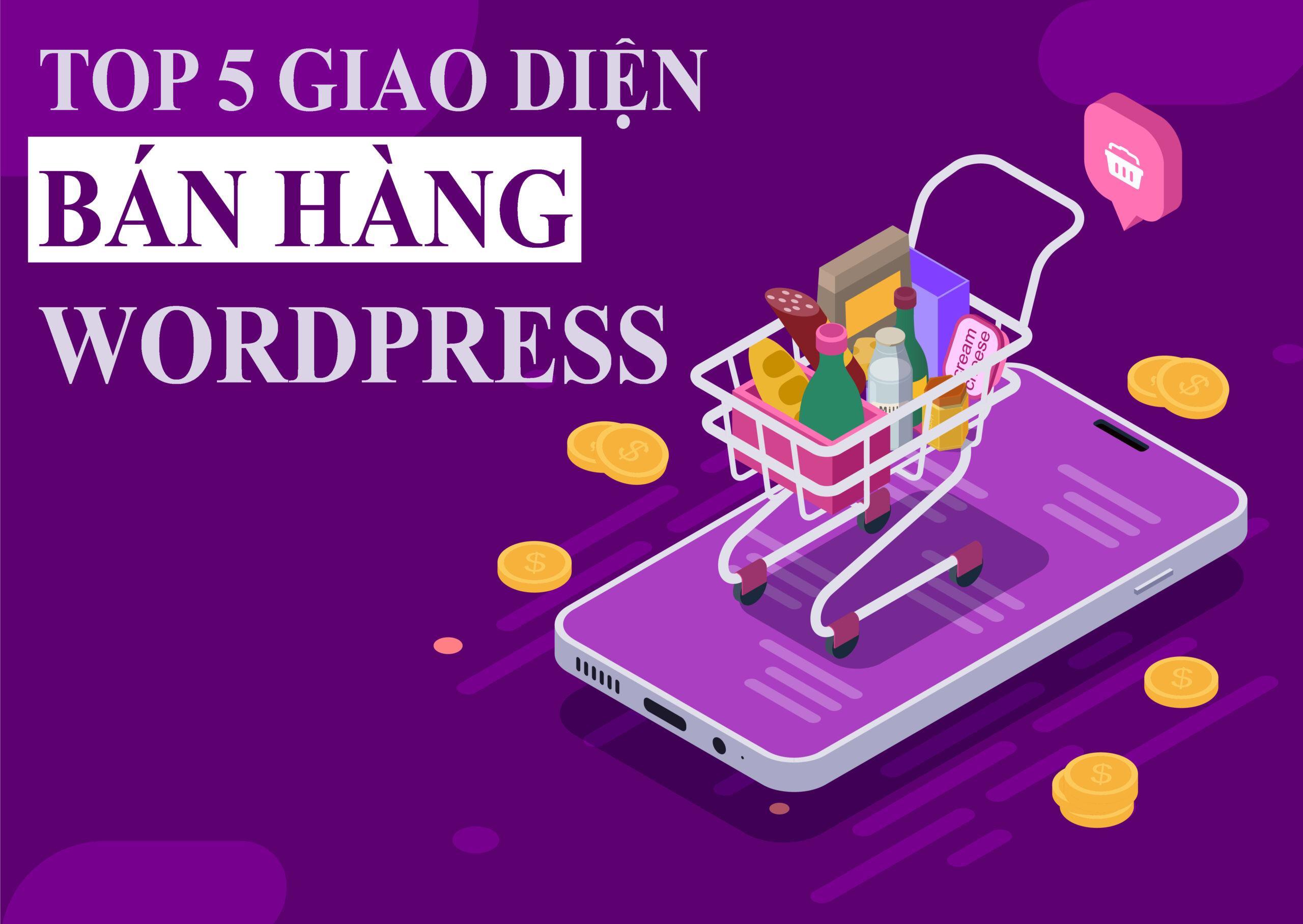 Top 5 giao diện web bán hàng được được ưa thích